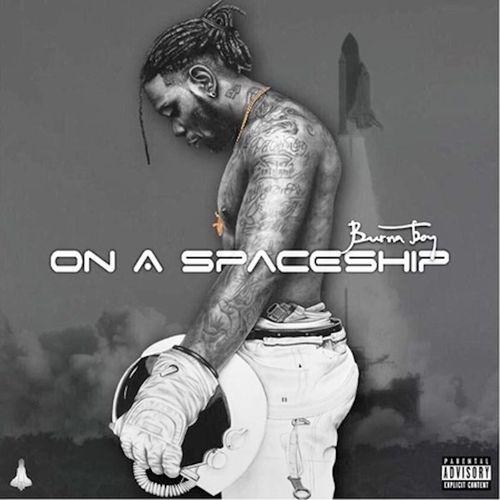 On a Spaceship by Burna Boy on EPOH Music | Listen to Burna
