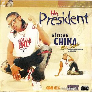 Mr. President by African China