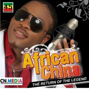 The Return Of The Legend by African China