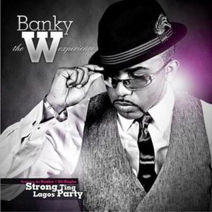 The W Experience by Banky W