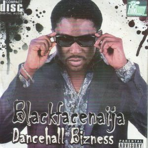 Dancehall Bizness by Blackface