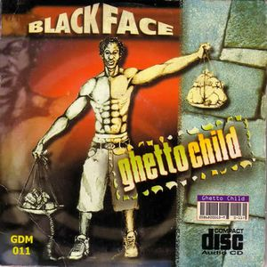 Ghetto Child by Blackface
