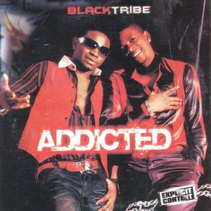 Addicted by Blacktribe