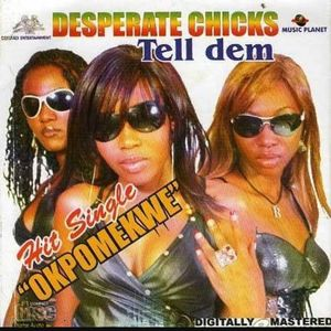 Tell Dem by Desperate Chicks