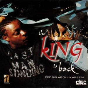 The King Is Back by Eedris Abdulkareem
