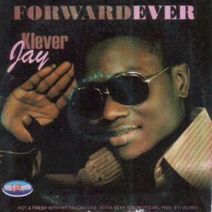 Forward Ever by Klever Jay