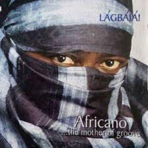 Africano...The Mother Of Groove by Lagbaja