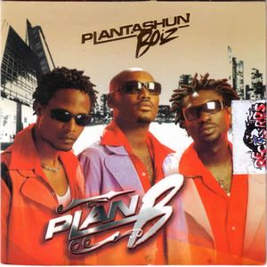 Plan B by Plantashun Boiz