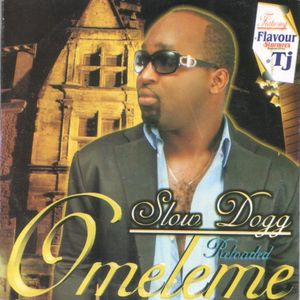Omeleme by Slow Dogg