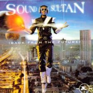Back From The Future by Sound Sultan