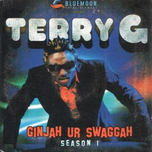 Ginjah Ur Swaggah - Season 1 by Terry G