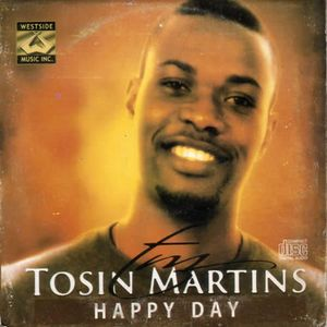 Happy Day by Tosin Martins